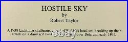 HOSTILE SKY by Robert Taylor aviation art signed by USAAF & Luftwaffe Aces