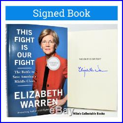 SIGNED AUTOGRAPHED This Fight Is Our Fight Elizabeth Warren NEW BOOK hx D +COA